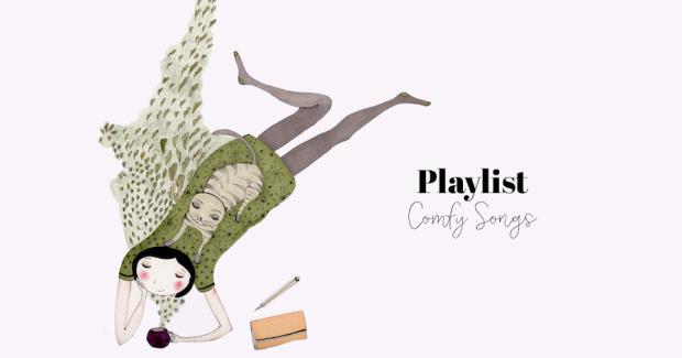 comfy playlist